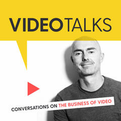 Video Talks - Conversations on the Business of Video ‣ Marketing ‣ Filmmaking ‣ Online Video