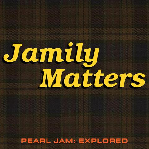 Jamily Matters
