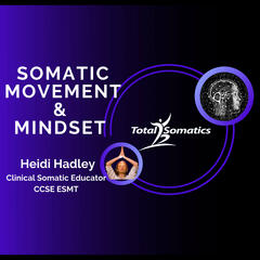 Somatic Movement & Mindset