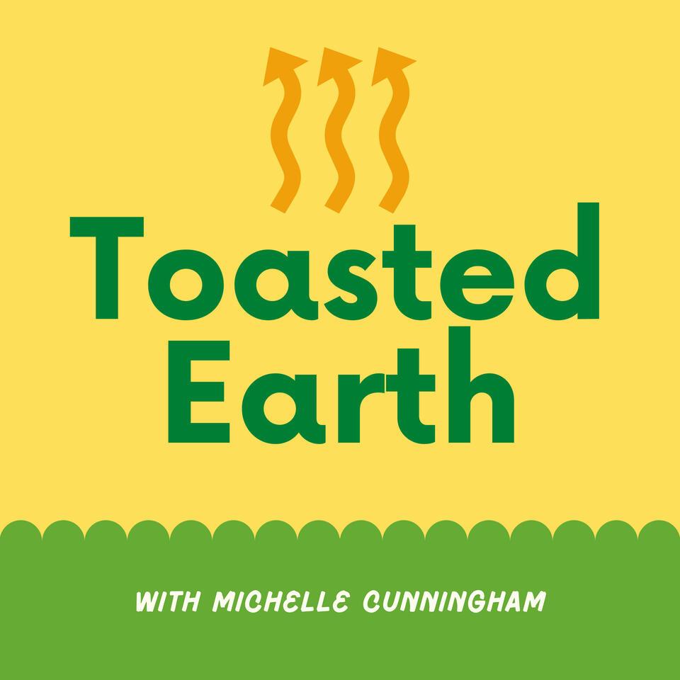 Toasted Earth