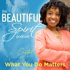 The Beautiful Spirit Podcast