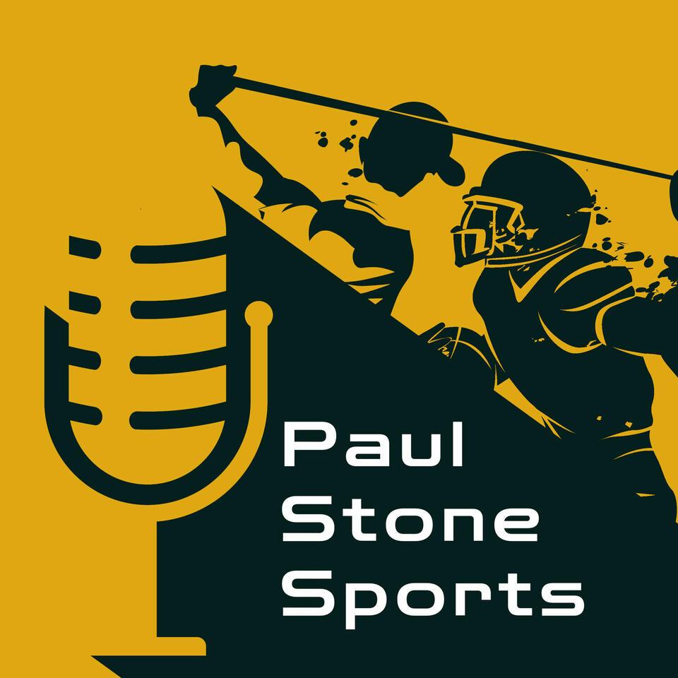 Paul Stone Sports' Podcast