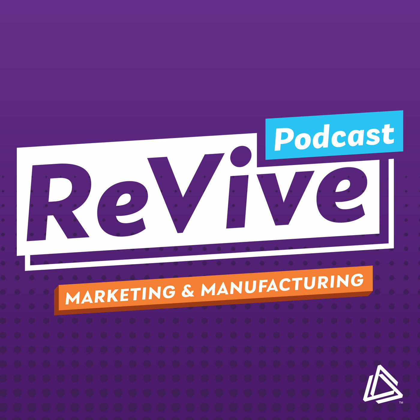 ReVive | Marketing for Manufacturers