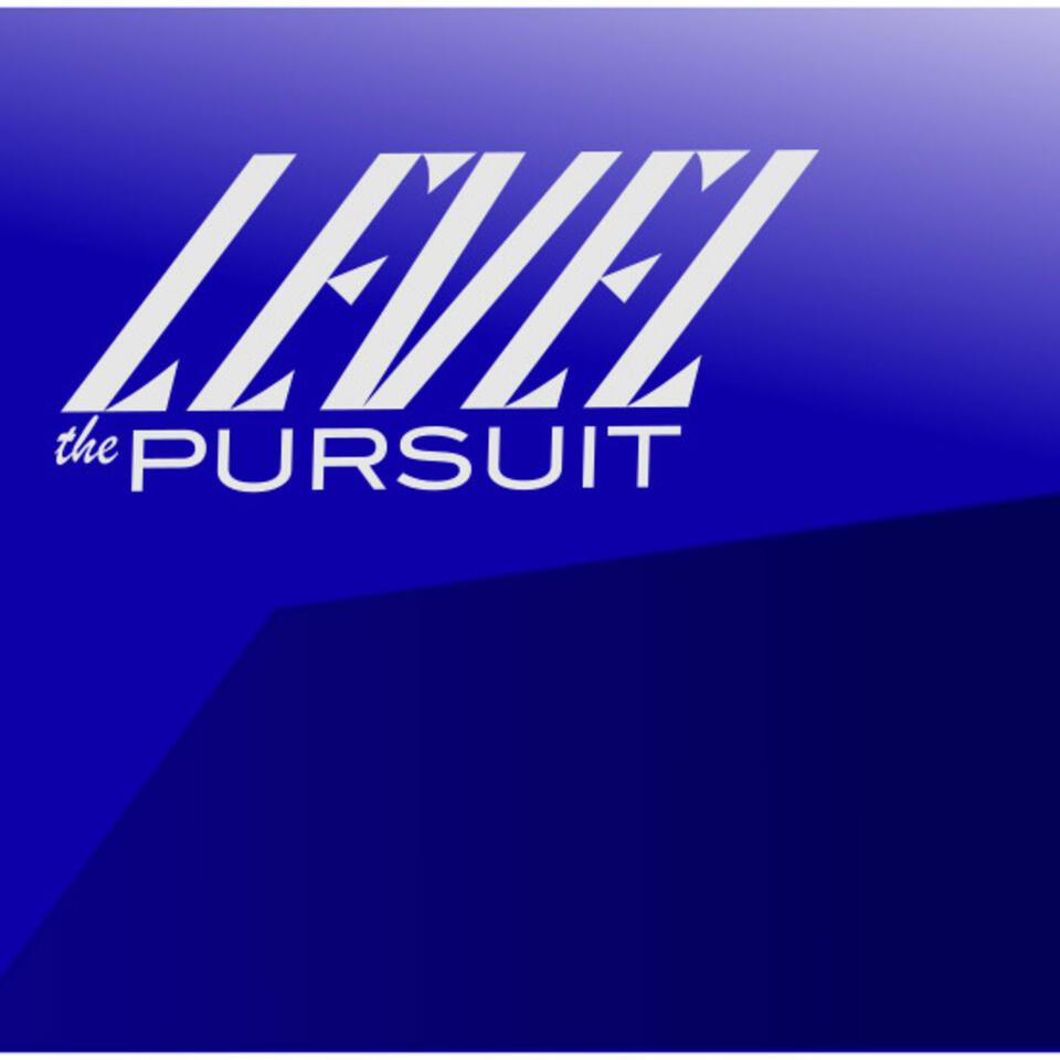 Level the Pursuit