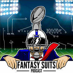 Fantasy Suits - Fantasy Football Podcast