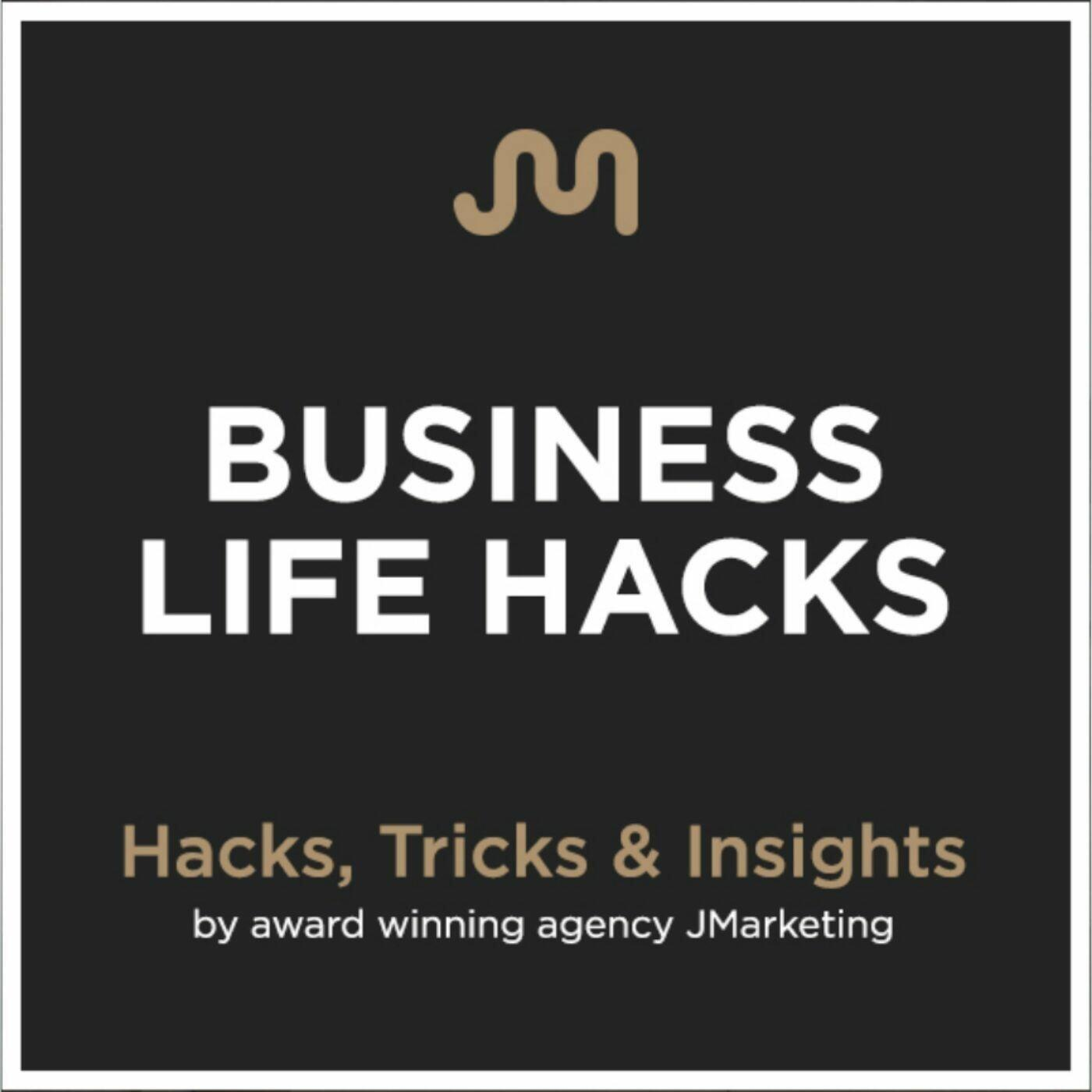 Business Life Hacks