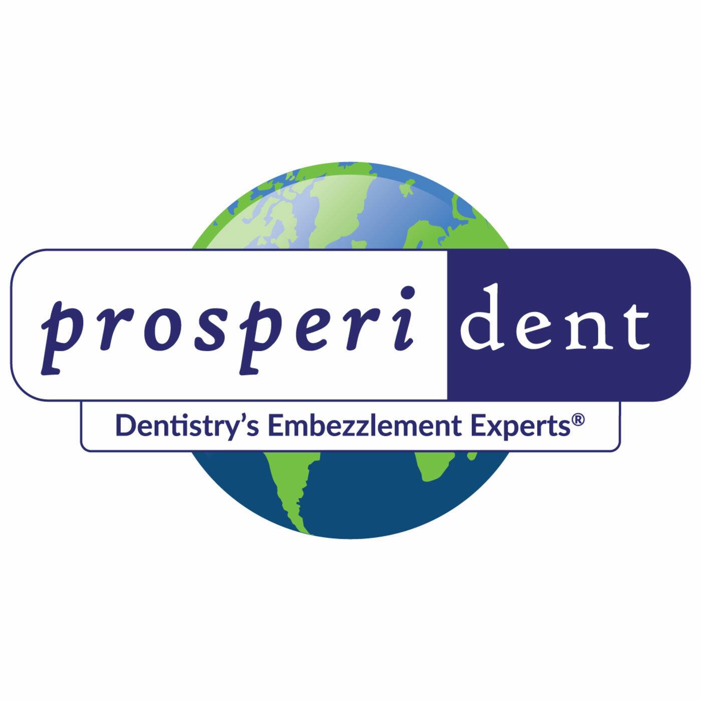 Prosperident's Dental Practice Owner's Podcast