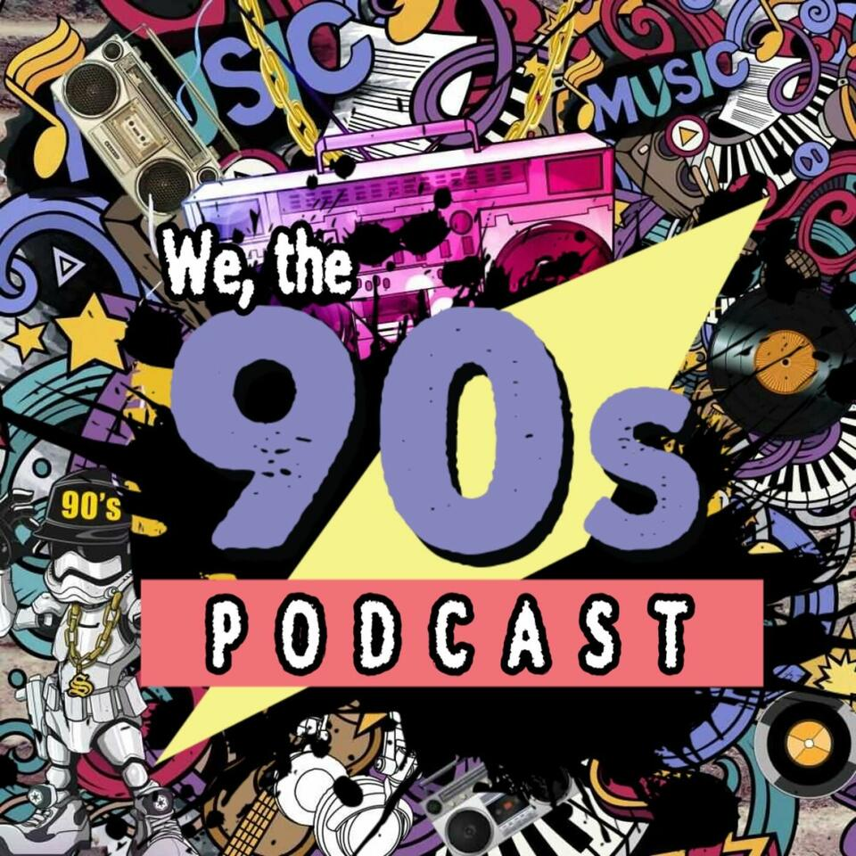 We, the 90s