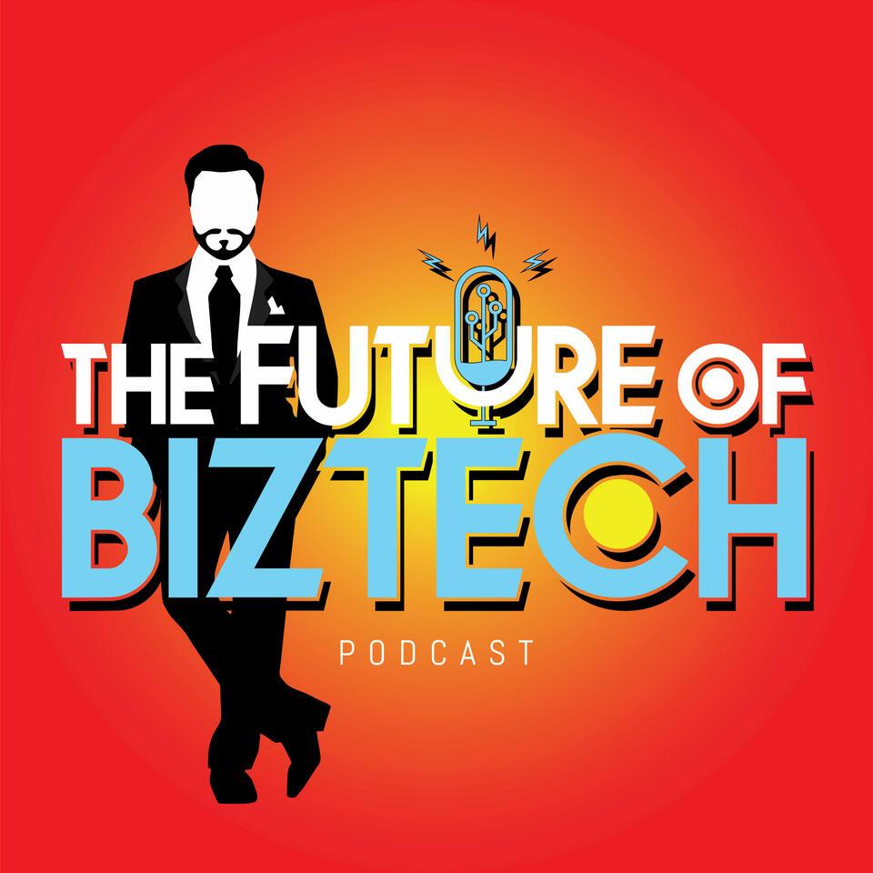The Future of BizTech