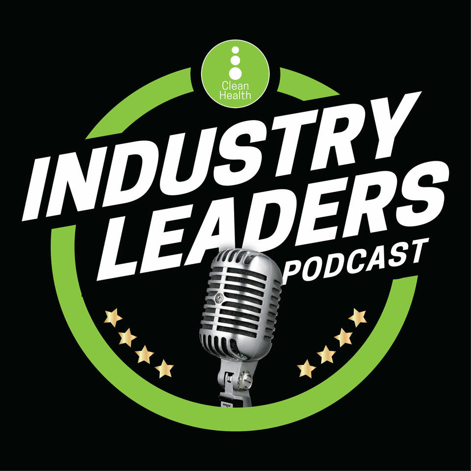 Industry Leader's Podcast from Clean Health Fitness Institute