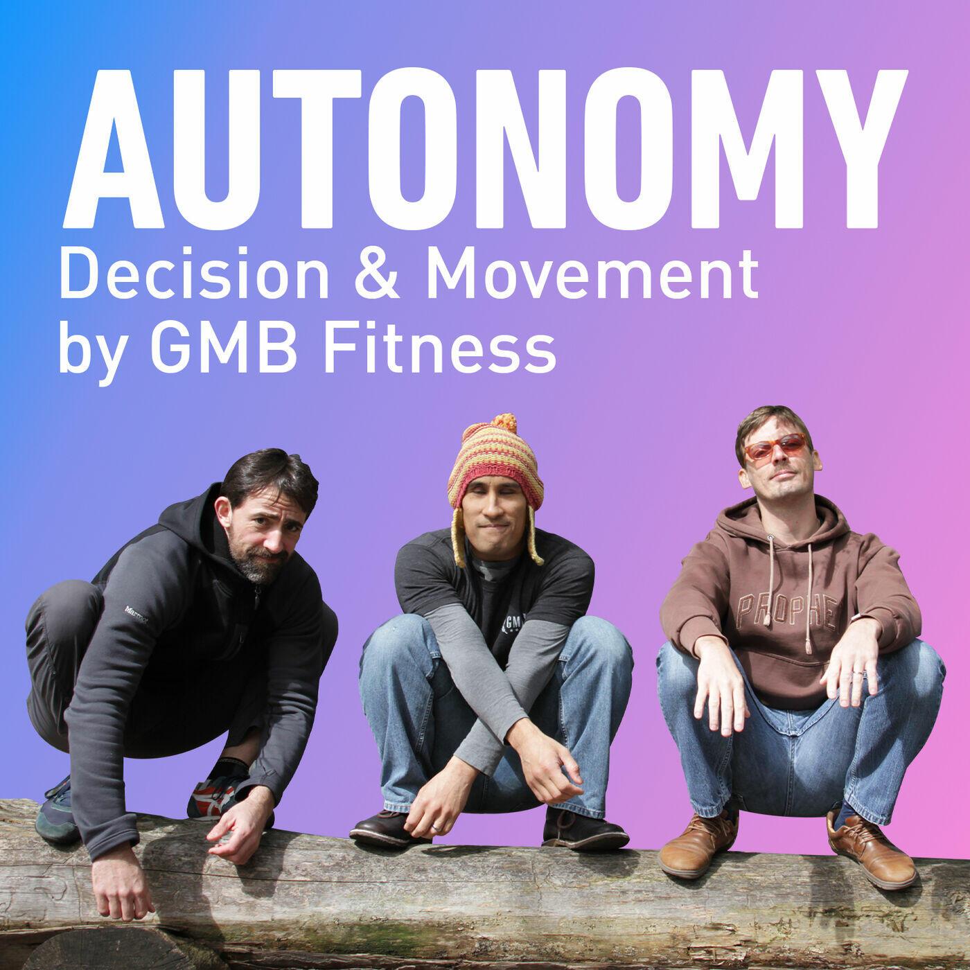 Autonomy 🤸♂️🍔✊ GMB Fitness