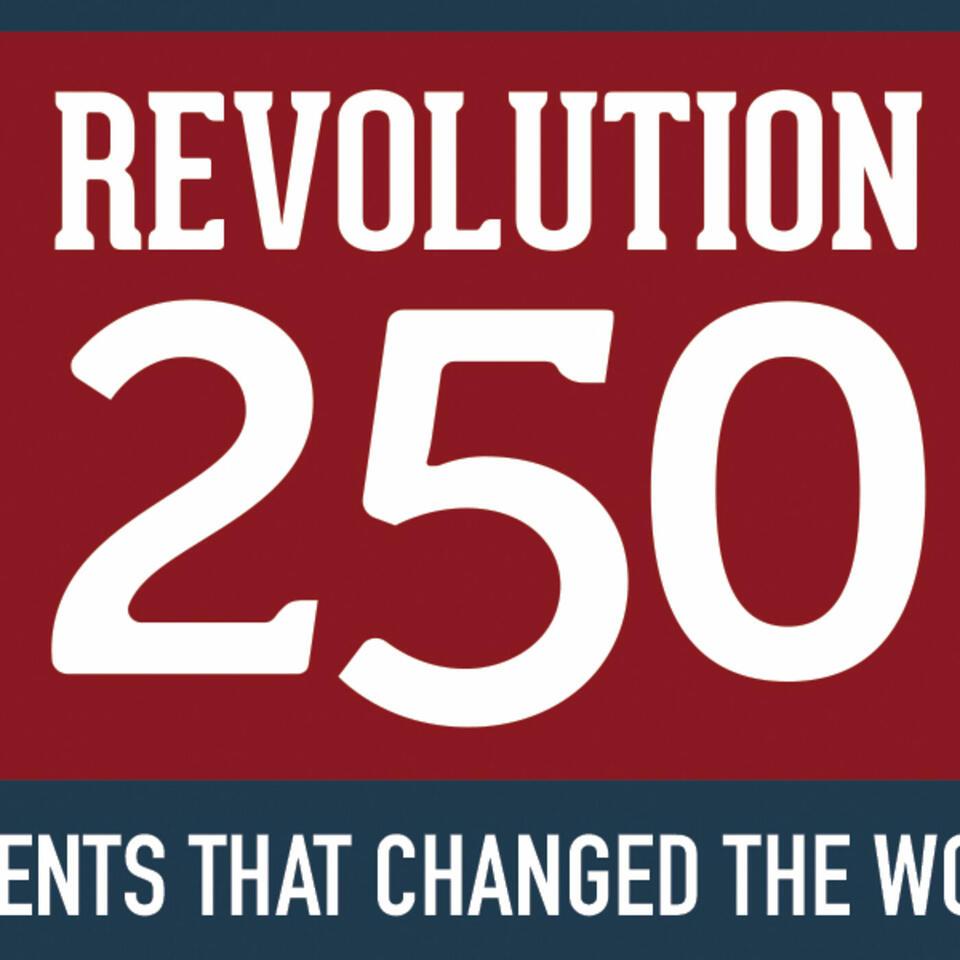 Revolution 250 Podcast