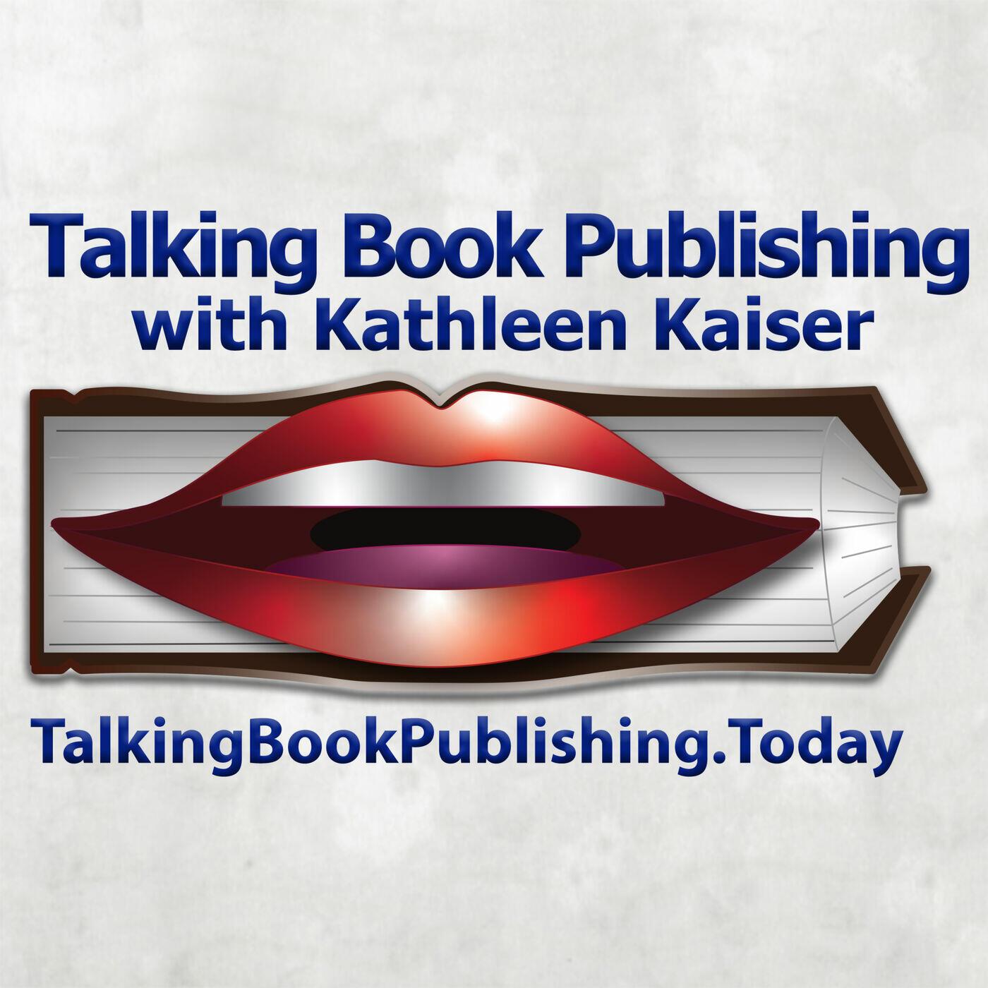 Talking Book Publishing with Kathleen Kaiser