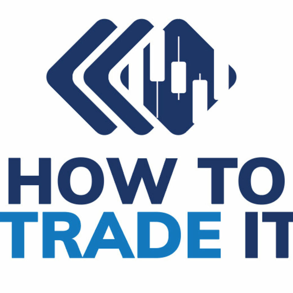 How To Trade It