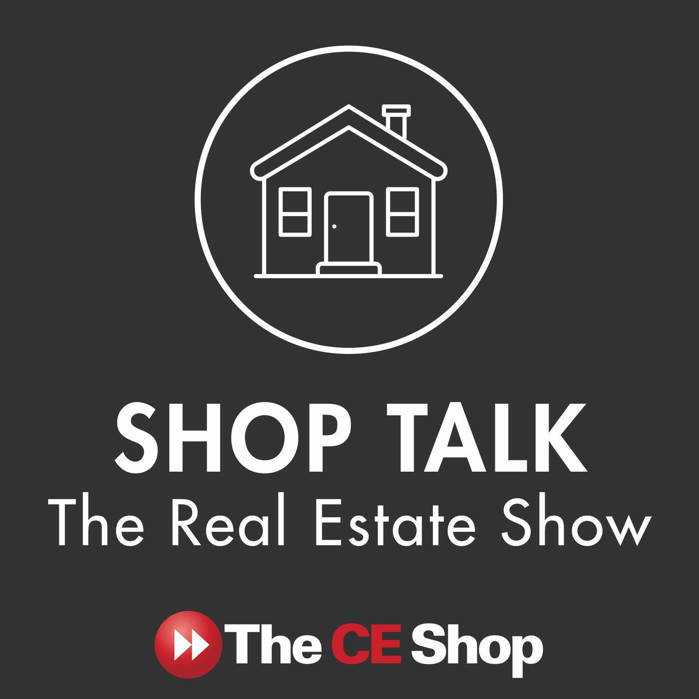 Shop Talk: The Real Estate Show