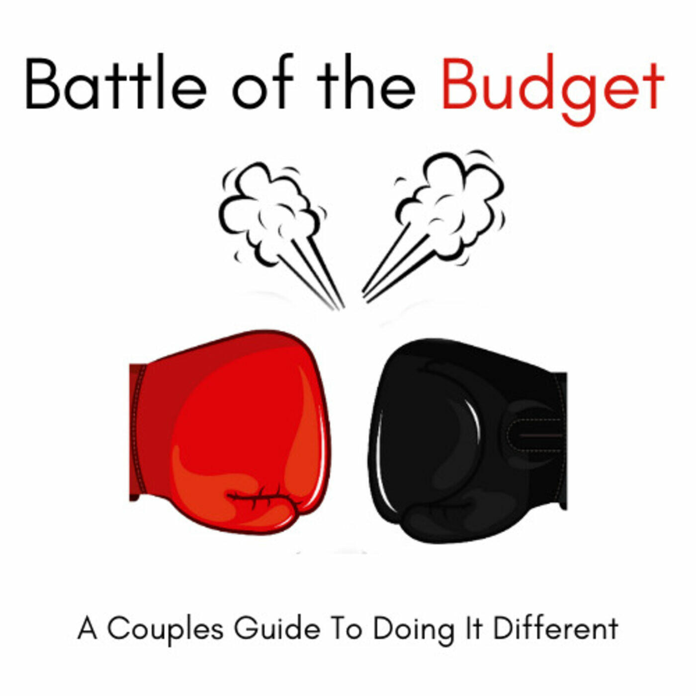 Battle of the Budget