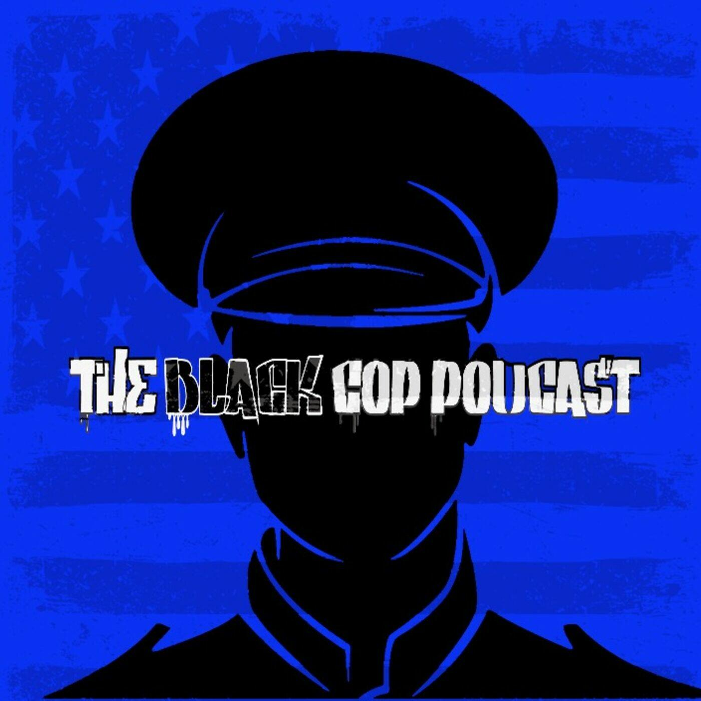 The Black Cop Podcast