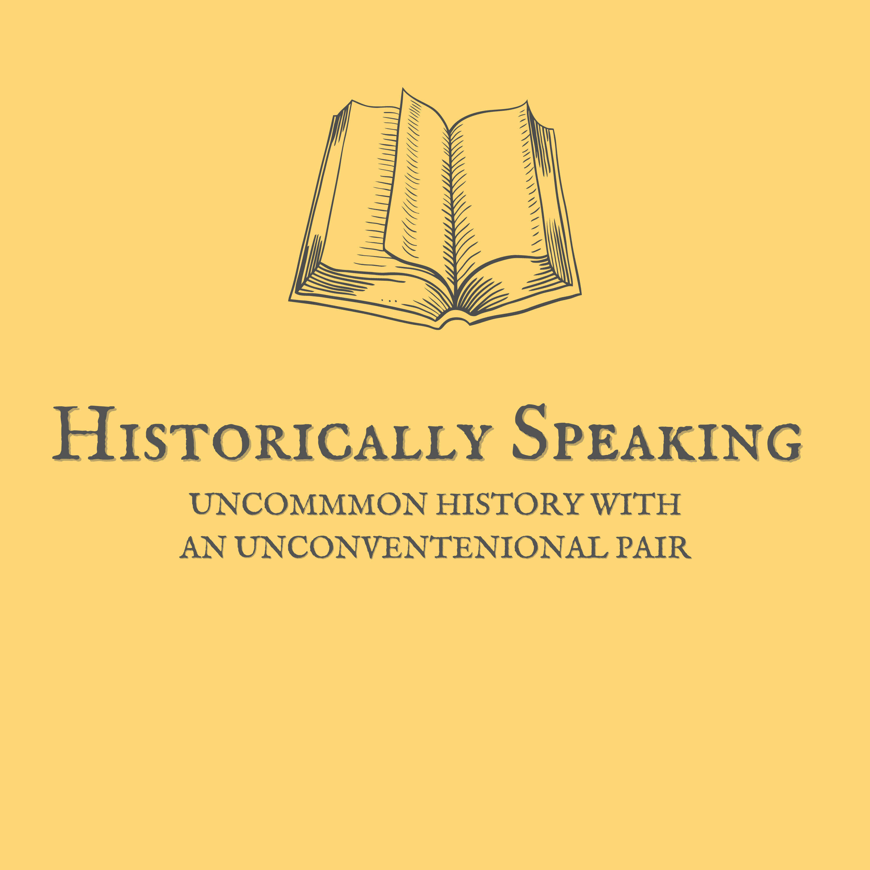 Historically Speaking-Uncommon History with an Unconventional Pair