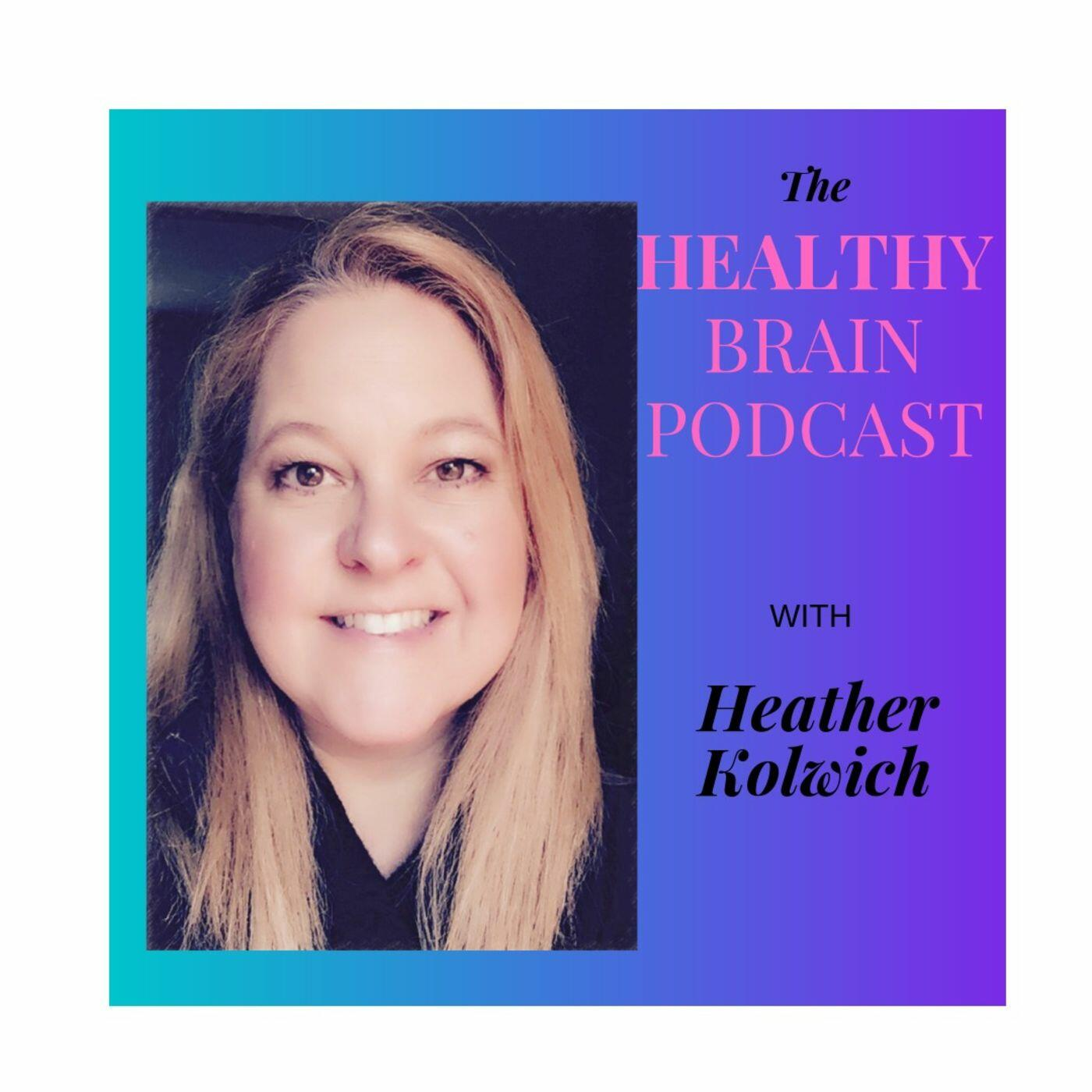 The Healthy Brain Podcast