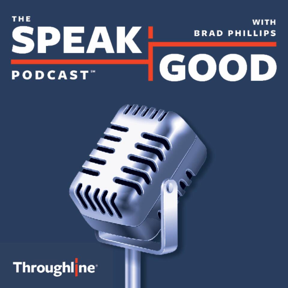 The Speak Good Podcast