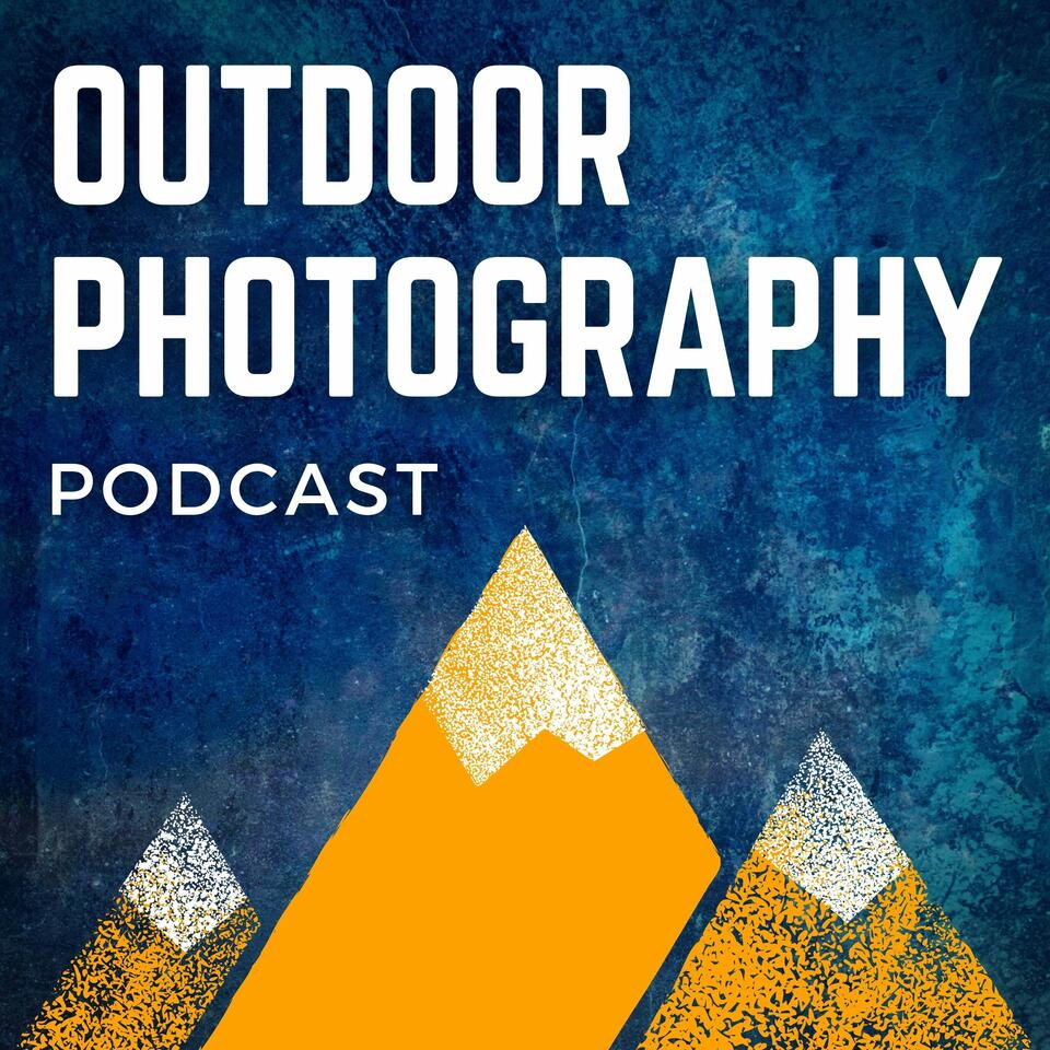 Outdoor Photography Podcast