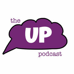 The UP Podcast