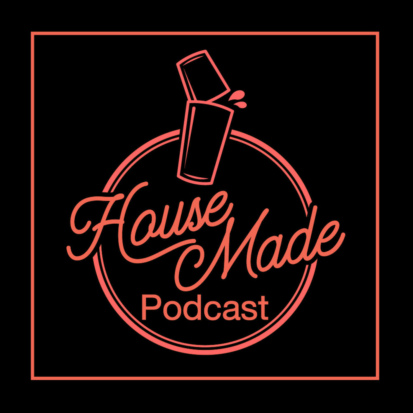 House Made Podcast