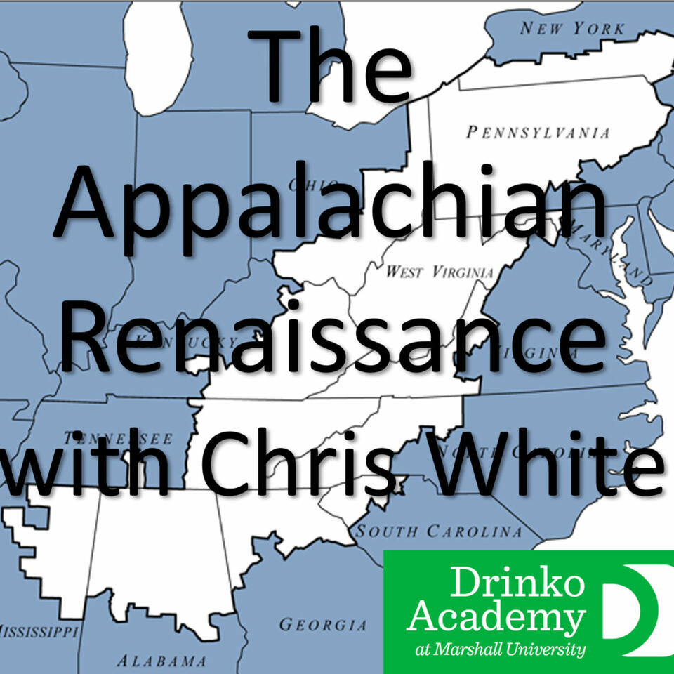 The Appalachian Renaissance with Chris White