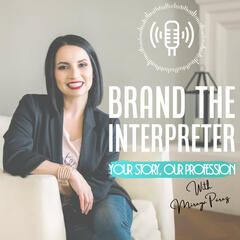 Virginia Valencia - Interpretrain - LEGAL Interpreting - Brand the Interpreter