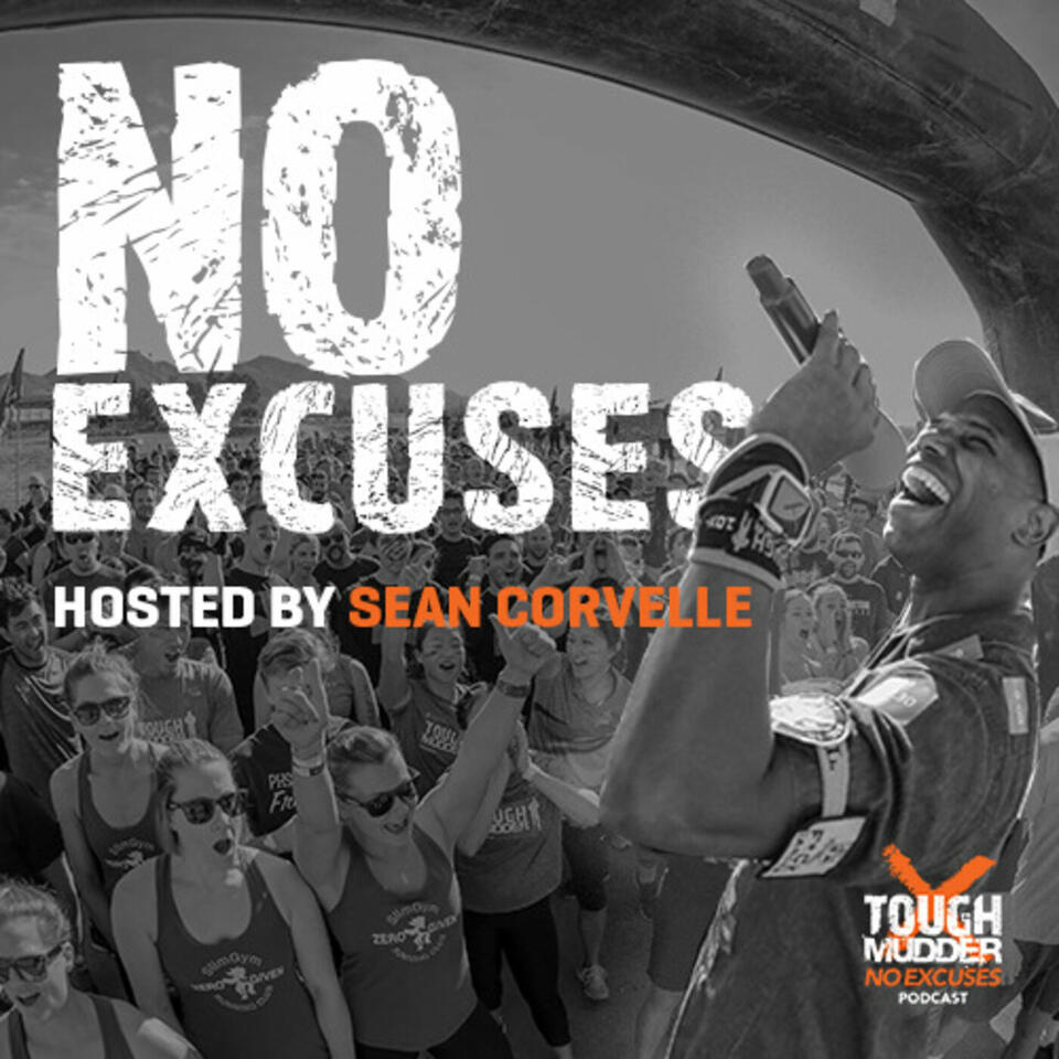 No Excuses: The Official Tough Mudder Podcast