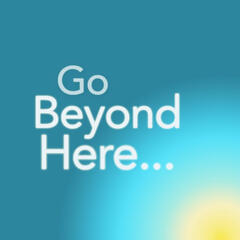 Go Beyond Here