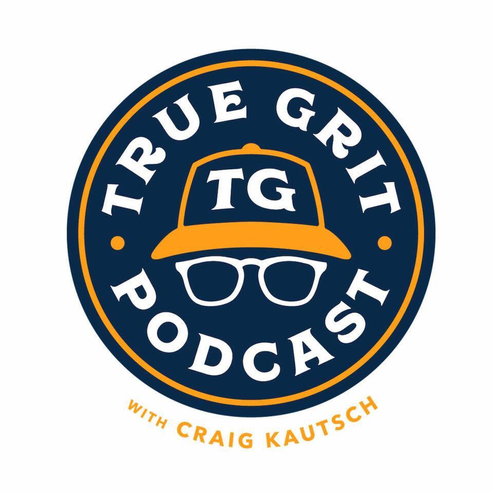 True Grit with Craig Kautsch