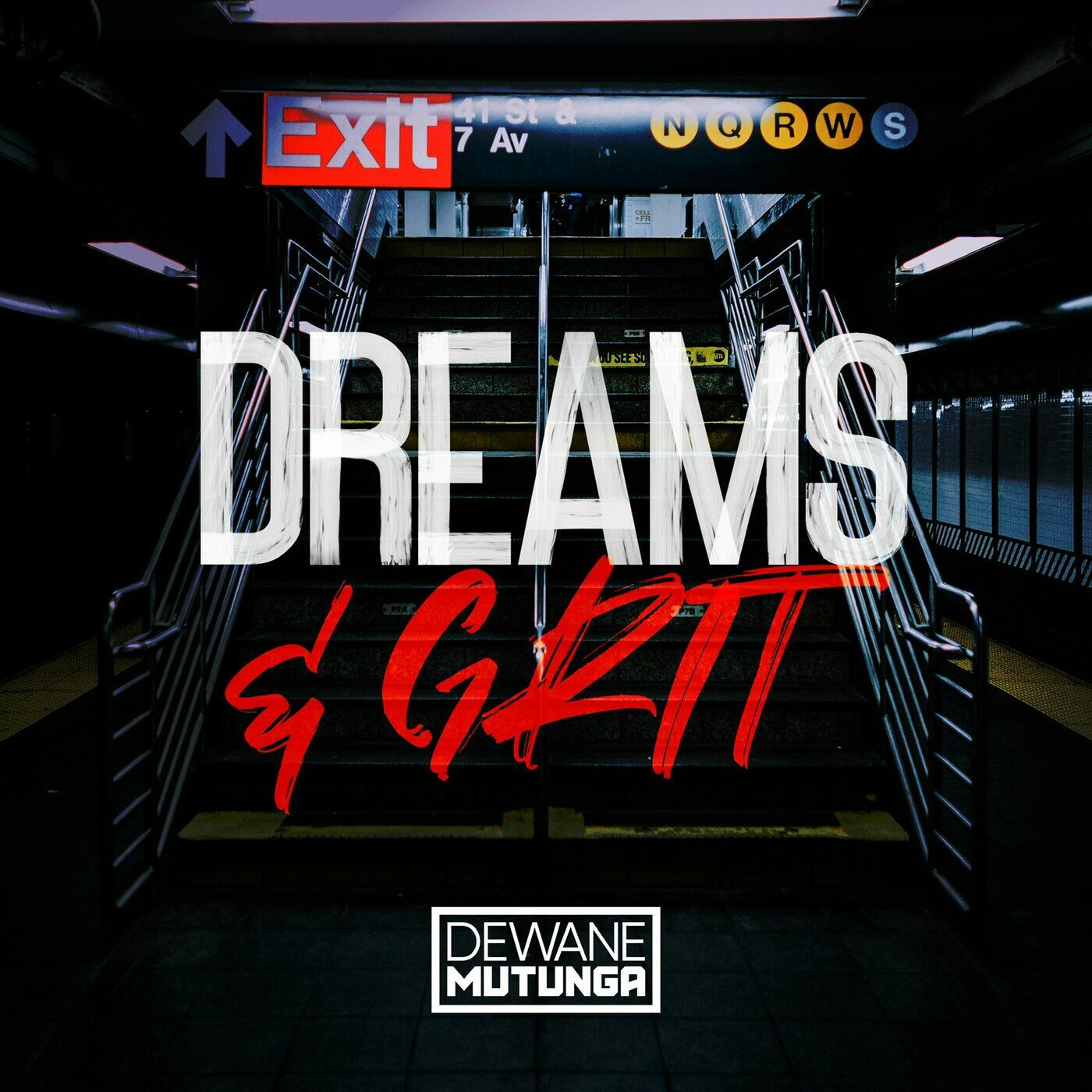 The Dreams & Grit Podcast