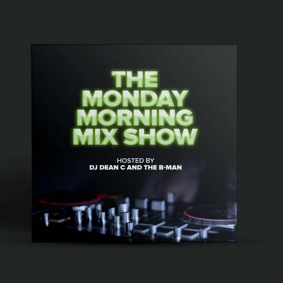 The Monday Morning Mixshow