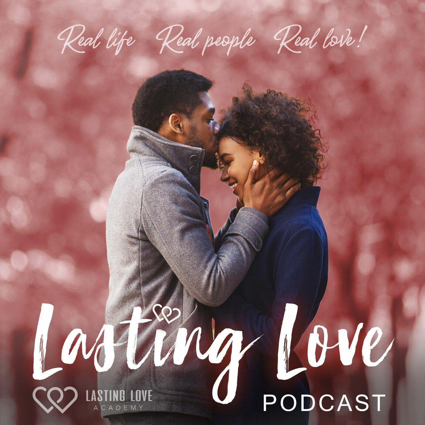 The LASTING LOVE Podcast