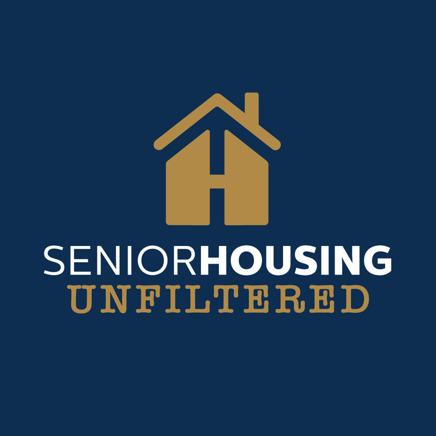 Senior Housing Unfiltered