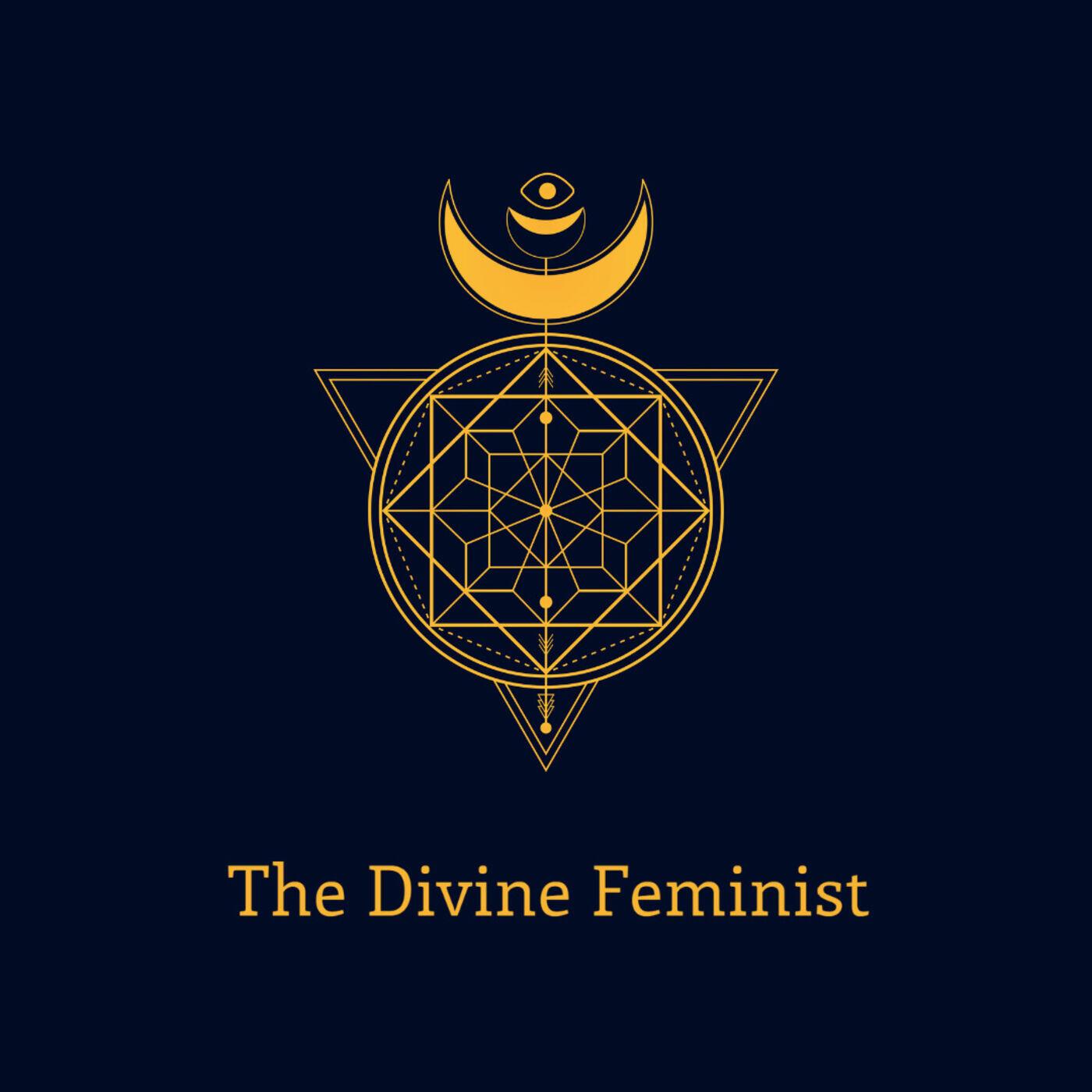 The Divine Feminist