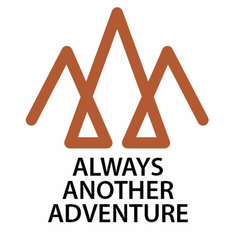 Always Another Adventure