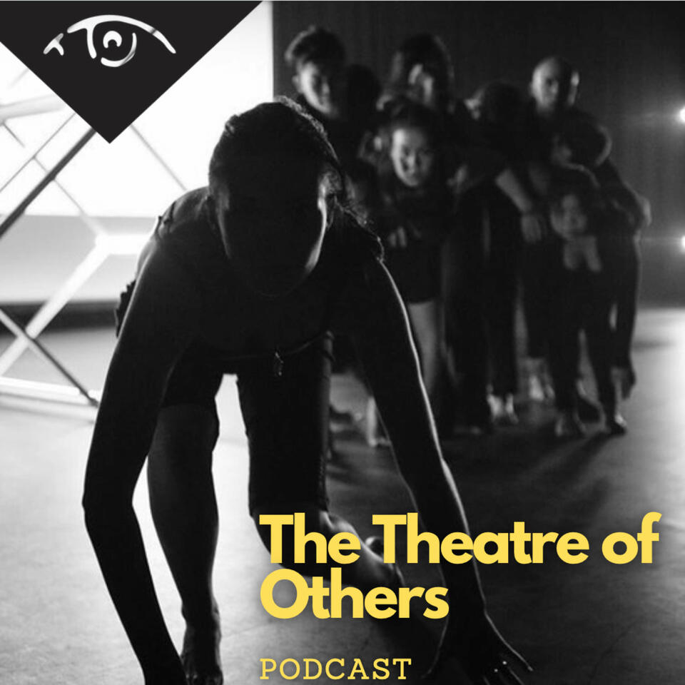 The Theatre of Others Podcast