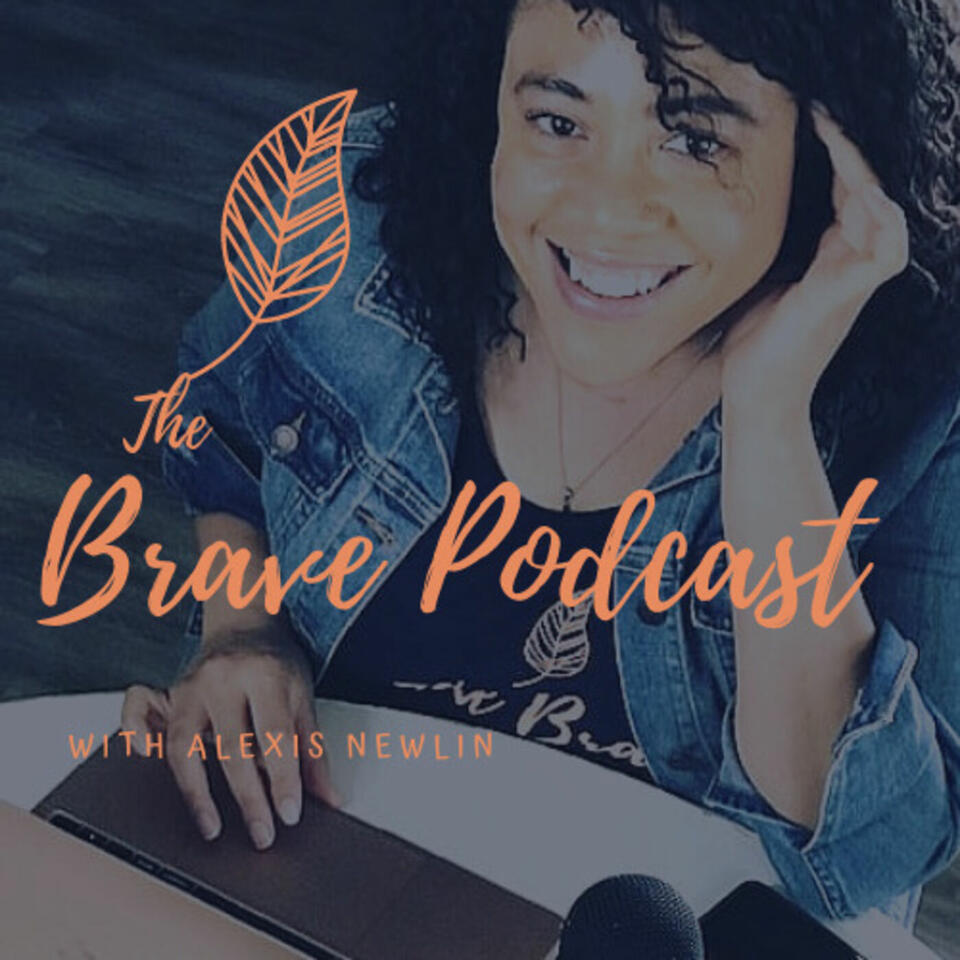 The Brave Podcast
