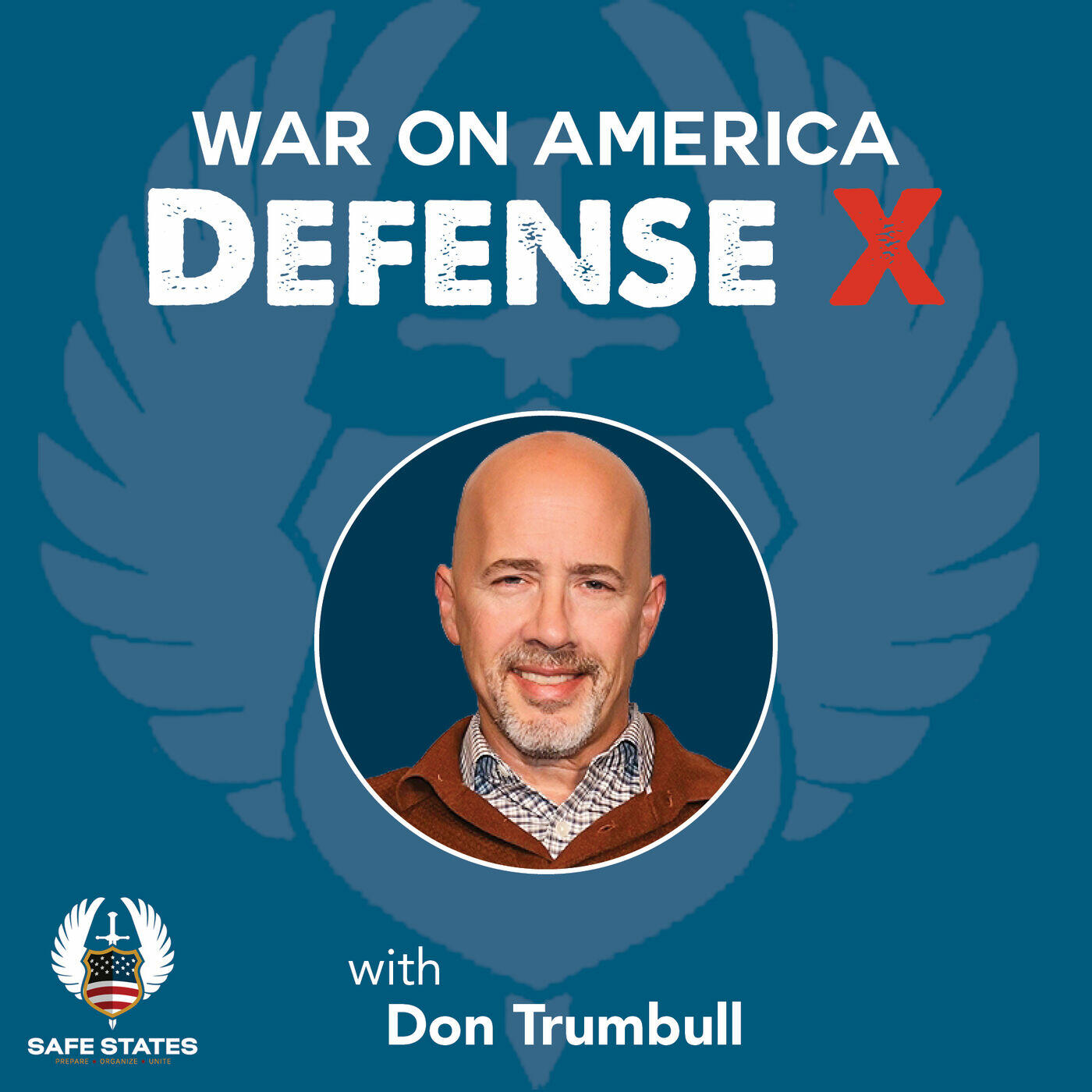 War on America Defense X with Don Trumbull