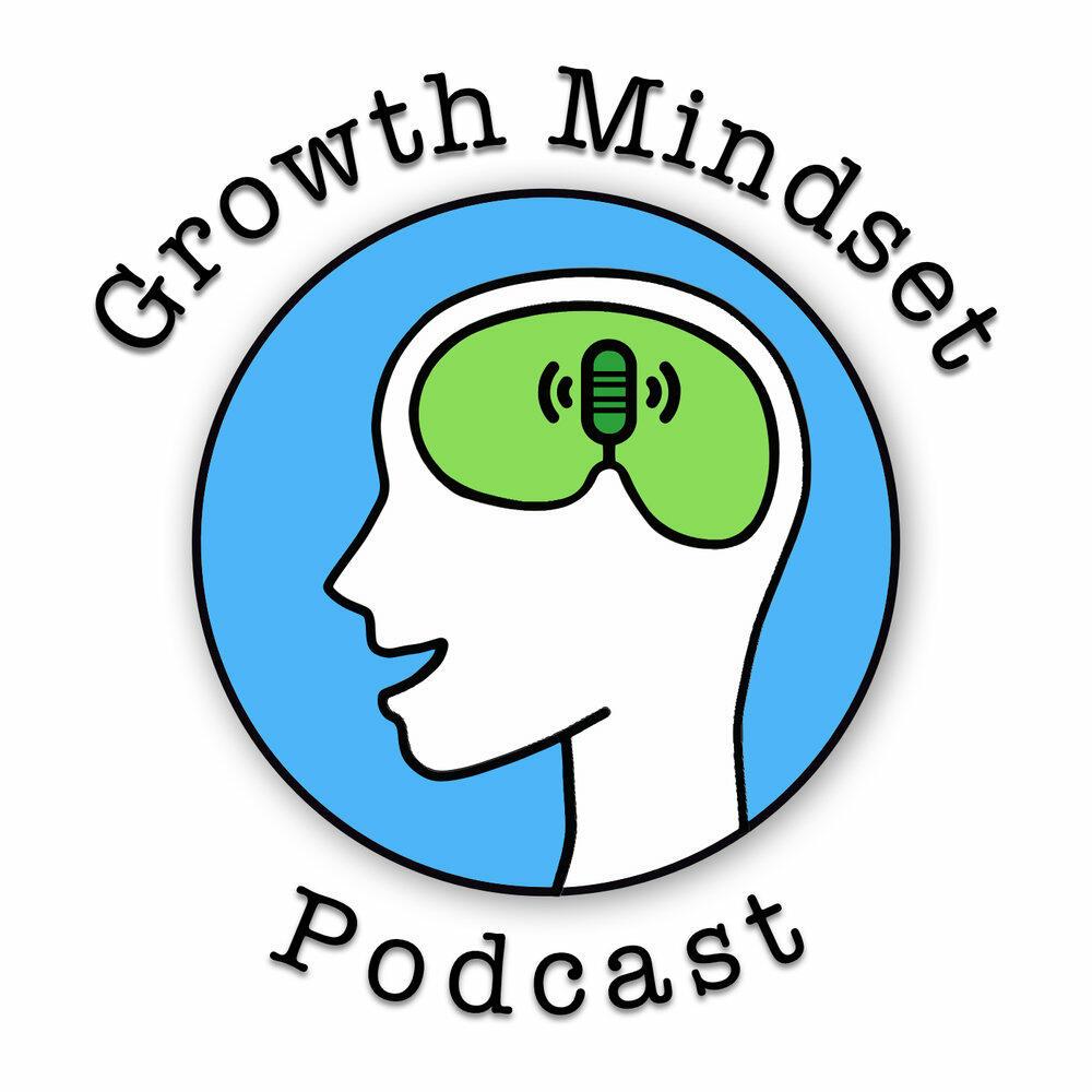 Growth Mindset Podcast