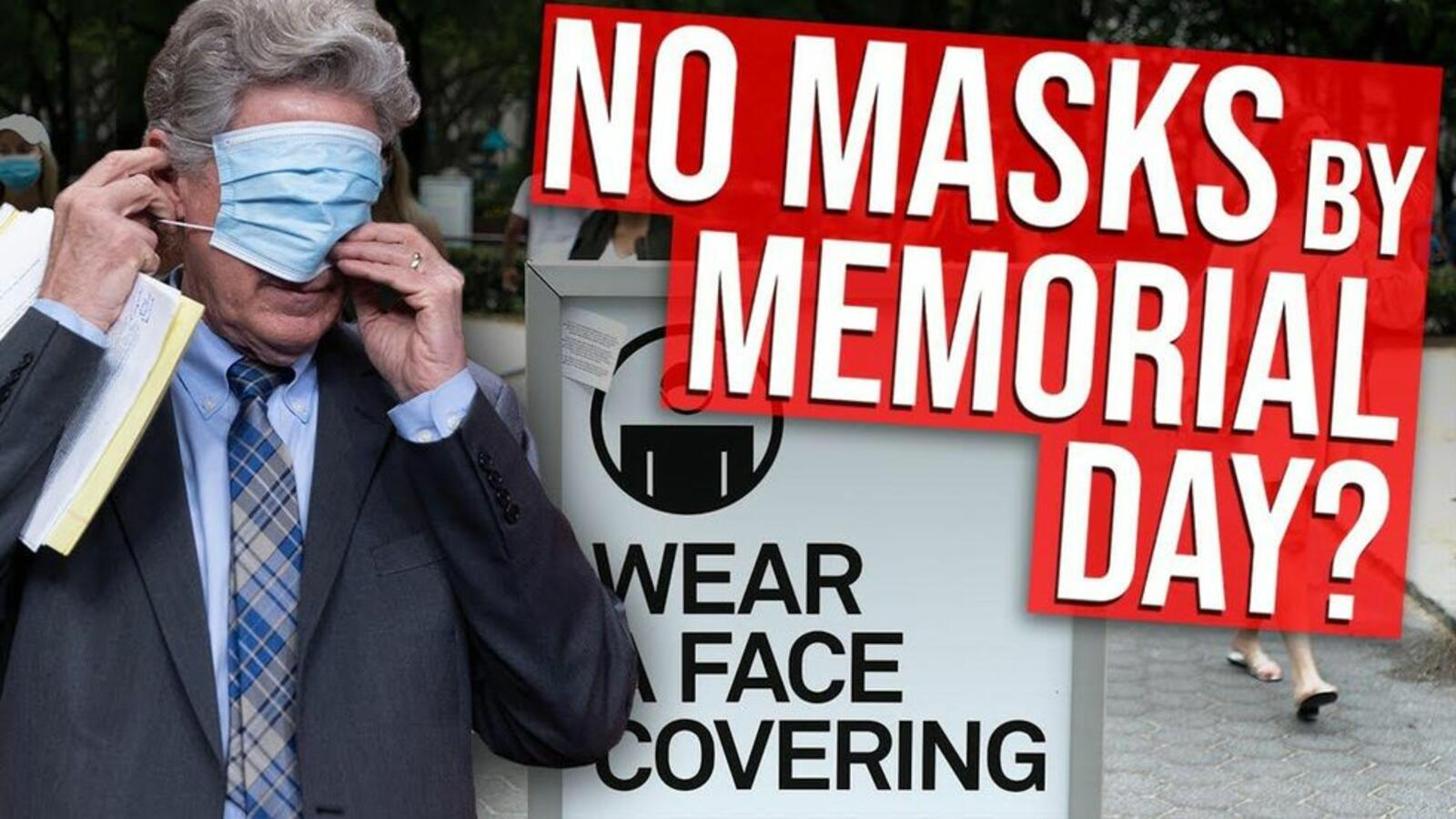 Will vaccinated Americans still need mask regulations by Memorial Day?