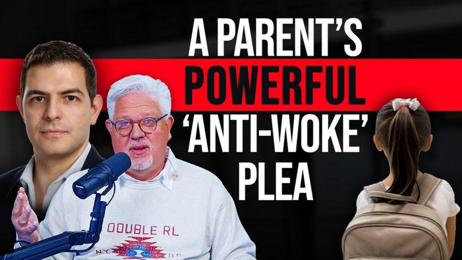Parent pleads with those 'tolerating' the radical Left: 'Woke-ism will S...