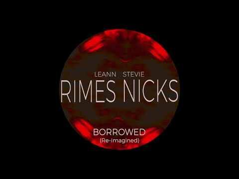 """Leann Rimes & Stevie Nicks Re-Imagine """"Borrowed"""" (LISTEN)"""