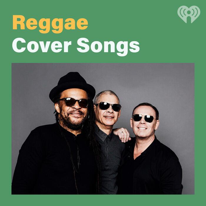 Reggae Cover Songs