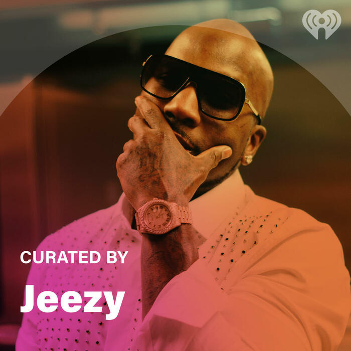 Curated By: Jeezy