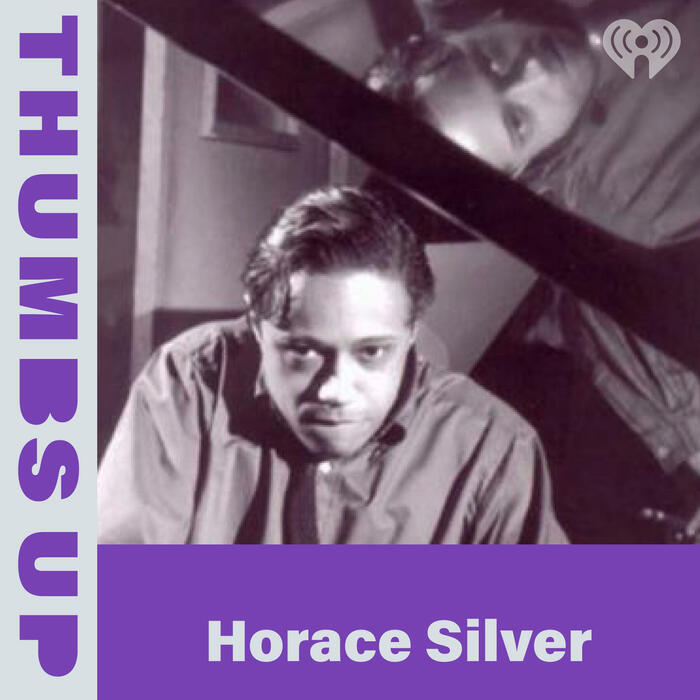 Thumbs Up: Horace Silver