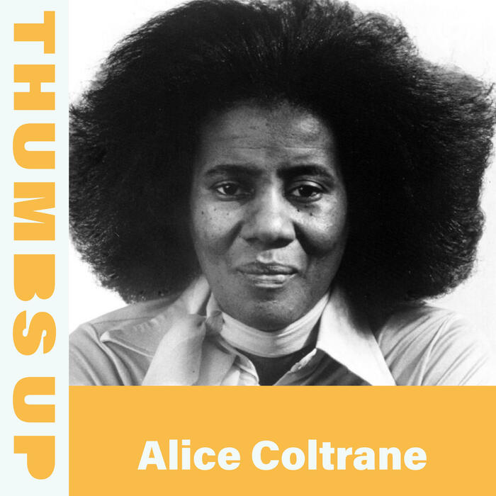 Thumbs Up: Alice Coltrane