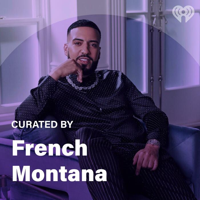 Curated By: French Montana